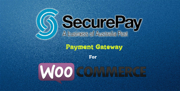 SecurePay Payment Gateway for WooCommerce