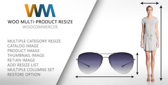 Woo Multi-Product Resize WooCommerce Plugin